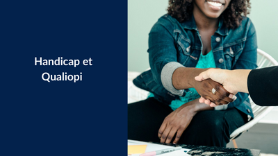 Handicap et Qualiopi : l'enjeu de l'inclusion au sein des organismes de formation  de handicap
