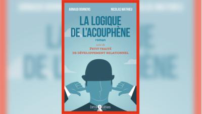 «La logique de l'acouphène – Petit traité de développement relationnel»