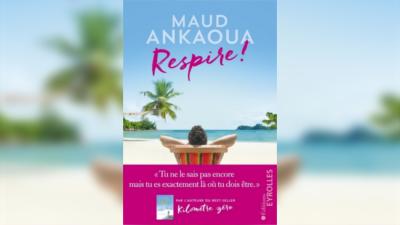 Vignette couverture roman Respire! de Maud Ankaoua