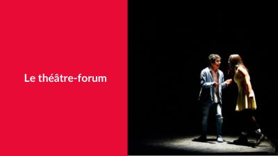 Redonner les moyens d'agir avec le théâtre-forum
